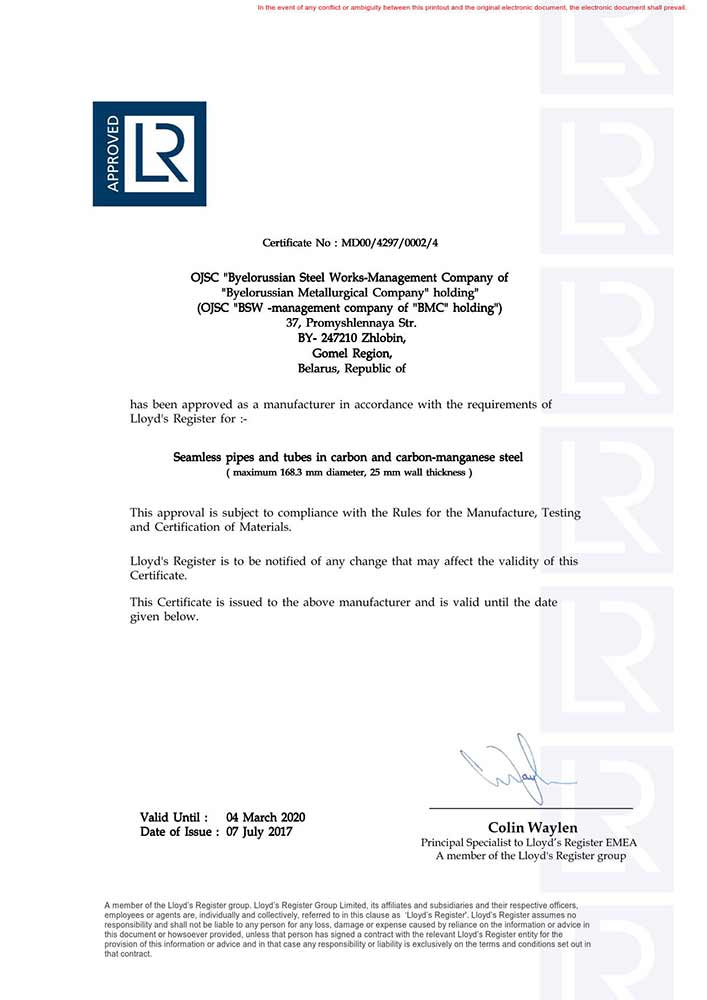 Certificate  № MD00/4297/0001/4 for production of seamless pipes and tubes in carbon and carbon manganese steel (maximum 168,3 diameter, 25 mm wall thickness) Lloyd's Register requirements.