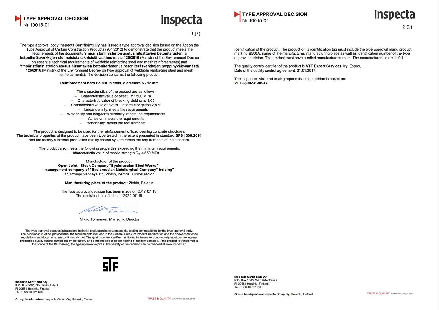 Certificate №10015-01(Inspecta, Finland) to produce cold-worked reinforcement bars В500А Ø 6-12 mm as per SFS 1300