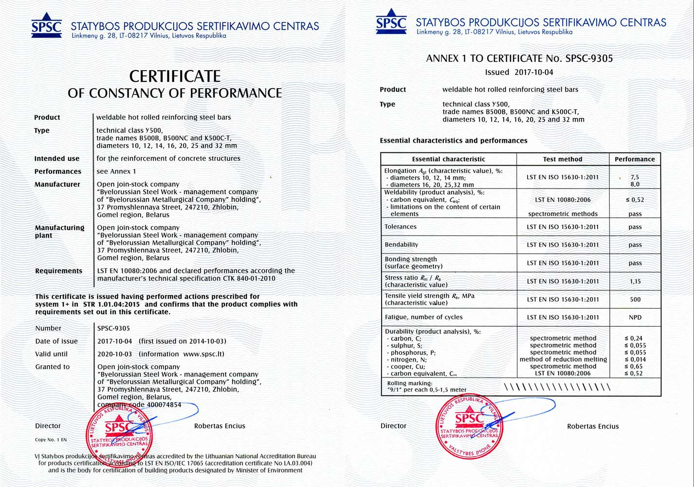 Certificate  SPSC-9305, SPSC, Lithuania, for production of hot-rolled reinforcing  steel  У500 (Grade B500B, B500NC, K500C-T) Ø 10, 12, 14, 16, 20, 25 and 32 mm in conformity with standard LST EN 10080:2006 and producer's technical specification СТК 840-01-2010.