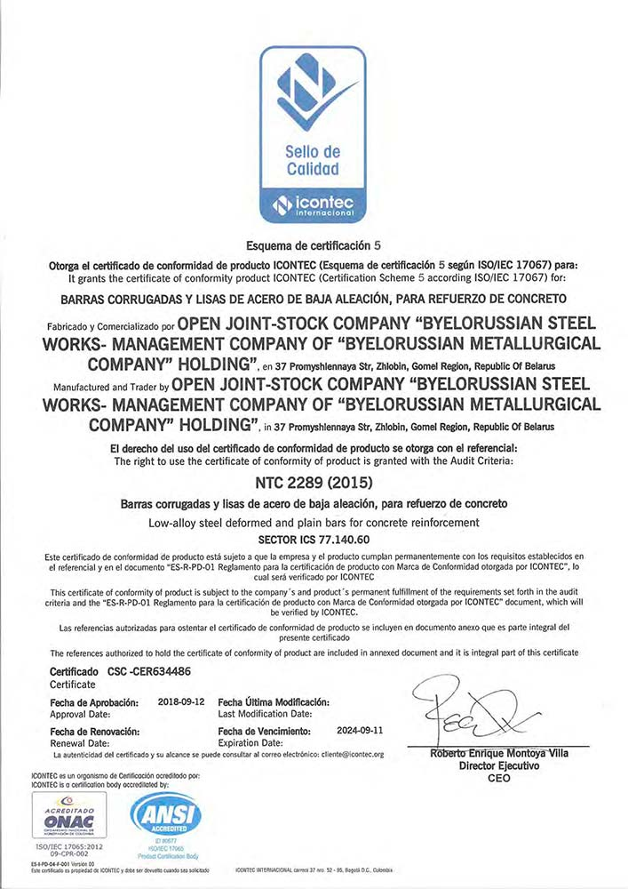 Certificate no. CSC-CER 634486 (ICONTEC, Colombia) for the production of profile and smooth low-alloyed reinforcing steel for reinforced concrete structures according to the requirements of NTC 2289 (2015)