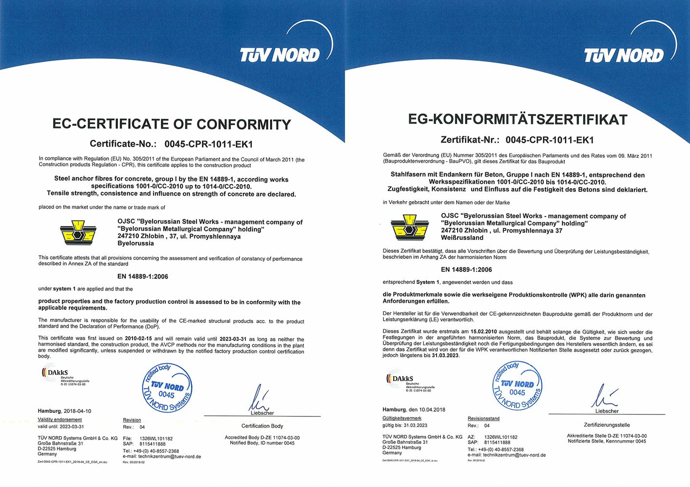Certificate of TUV NORD Systems (Germany) №  0045-CPR-1011-EK1 for production of  steel anchor fiber  for concrete reinforcement according to the requirements of EN 14889-1:2006 and European building regulations 305/2011 ( right to apply CE-mark).