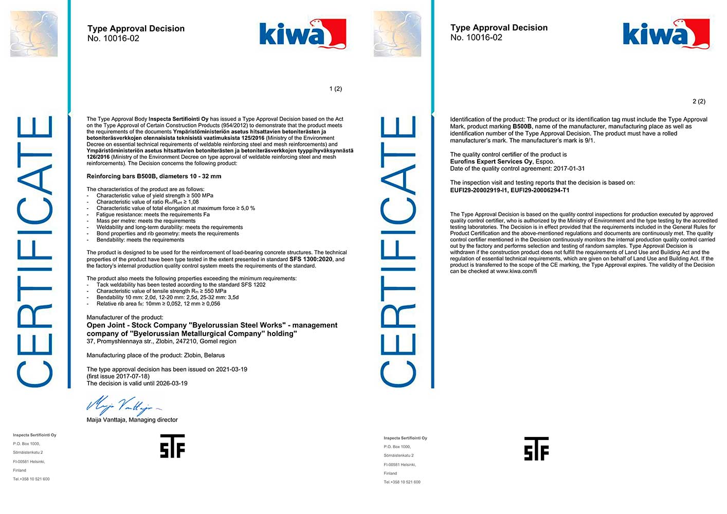 Certificate №10016-01 (Inspecta, Finland) to produce hot-rolled reinforcement bars B500B Ø 10-32 mm as per SFS 1300