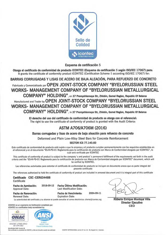 Certificate no. CSC-CER 634488 (ICONTEC, Colombia) for the production of profile and smooth low alloyed reinforcing steel for reinforced concrete structures in accordance with the requirements of ASTM A706/A706M (2016)