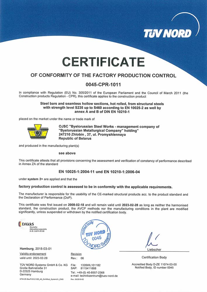 Certificate of compliance of TUV NORD Systems, Germany, № 0045-CPR-1011 for production of construction products: steel bars and seamless hollow sections, hot rolled, from structural steels with strength level S235 up to S460 according to DIN EN 10025-2:2005 as well as annex A and B of DIN EN 10210-1:2006